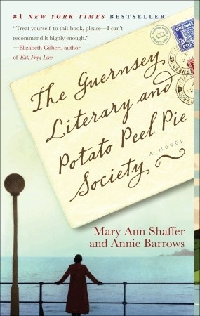 shaffer, mary ann & barrows, annie - the guernsey literary and potato peel pie society