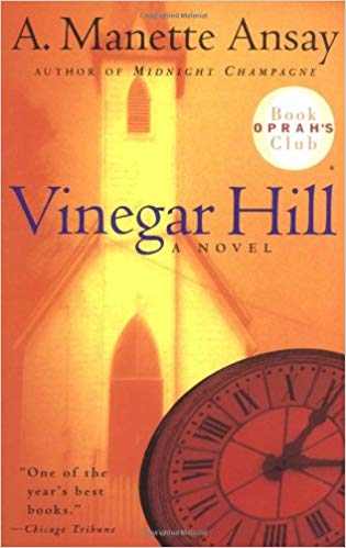 vinegar hill - a. manette ansay